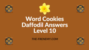 Word Cookies Daffodil Level 10 Answers