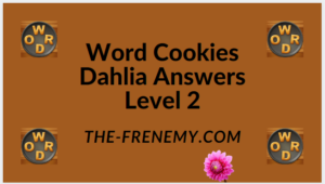 Word Cookies Dahlia Level 2 Answers