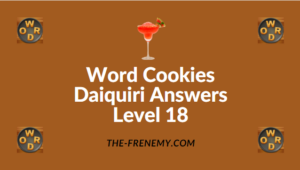 Word Cookies Daiquiri Answers Level 18