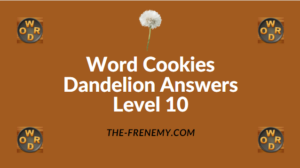Word Cookies Dandelion Level 10 Answers