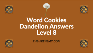 Word Cookies Dandelion Level 8 Answers