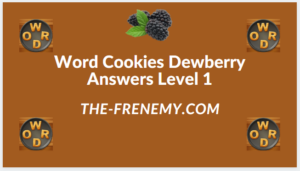 Word Cookies Dewberry Level 1 Answers