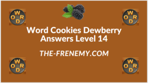 Word Cookies Dewberry Level 14 Answers