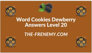 Word Cookies Dewberry Level 20 Answers