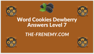 Word Cookies Dewberry Level 7 Answers