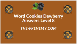 Word Cookies Dewberry Level 8 Answers
