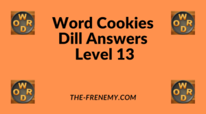 Word Cookies Dill Level 13 Answers