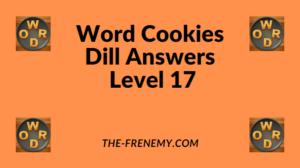 Word Cookies Dill Level 17 Answers