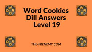 Word Cookies Dill Level 19 Answers