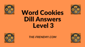 Word Cookies Dill Level 3 Answers