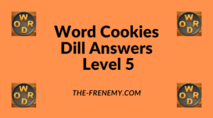 Word Cookies Dill Level 5 Answers