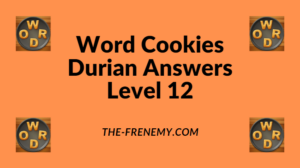 Word Cookies Durian Level 12 Answers