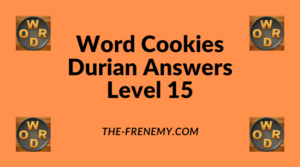 Word Cookies Durian Level 15 Answers