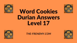 Word Cookies Durian Level 17 Answers