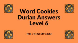 Word Cookies Durian Level 6 Answers