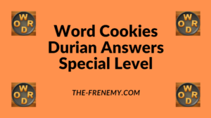Word Cookies Durian Special Level Answers