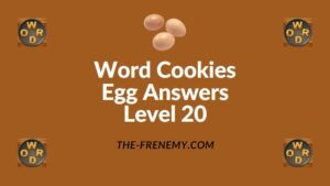 Word Cookies Egg Answers Level 20