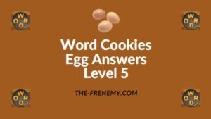Word Cookies Egg Answers Level 5