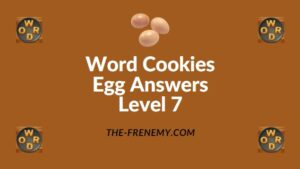 Word Cookies Egg Answers Level 7