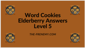 Word Cookies Elderberry Level 5 Answers