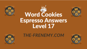 Word Cookies Espresso Answers Level 17