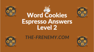 Word Cookies Espresso Answers Level 2