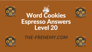 Word Cookies Espresso Answers Level 20