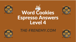 Word Cookies Espresso Answers Level 4