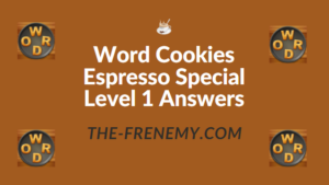 Word Cookies Espresso Special Level 1 Answers