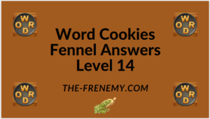 Word Cookies Fennel Level 14 Answers