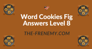 Word Cookies Fig Answers Level 8