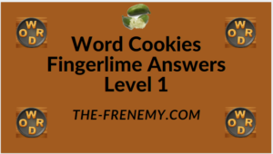Word Cookies Fingerlime Level 1 Answers