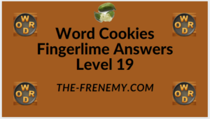 Word Cookies Fingerlime Level 19 Answers