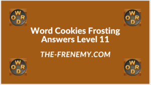 Word Cookies Forsting Level 11 Answers