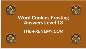 Word Cookies Forsting Level 13 Answers