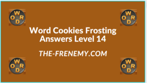 Word Cookies Forsting Level 14 Answers
