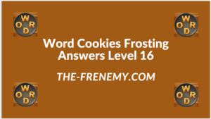 Word Cookies Forsting Level 16 Answers