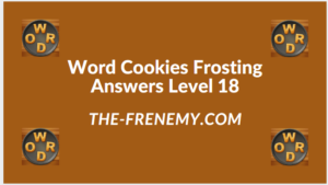 Word Cookies Forsting Level 18 Answers