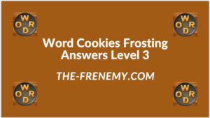 Word Cookies Forsting Level 3 Answers