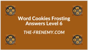 Word Cookies Forsting Level 6 Answers