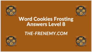 Word Cookies Forsting Level 8 Answers