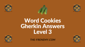 Word Cookies Gherkin Answers Level 3