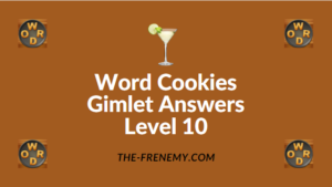 Word Cookies Gimlet Answers Level 10