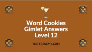 Word Cookies Gimlet Answers Level 12