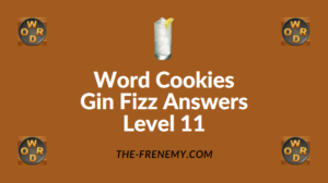 Word Cookies Gin Fizz Answers Level 11