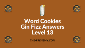 Word Cookies Gin Fizz Answers Level 13