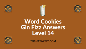 Word Cookies Gin Fizz Answers Level 14