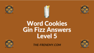 Word Cookies Gin Fizz Answers Level 5