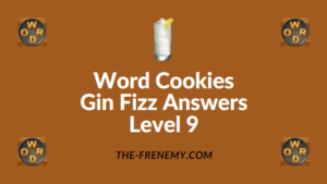 Word Cookies Gin Fizz Answers Level 9