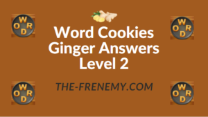 Word Cookies Ginger Answers Level 2